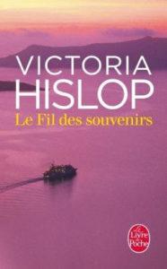 victoria hislop le fil de souvenir roman couture