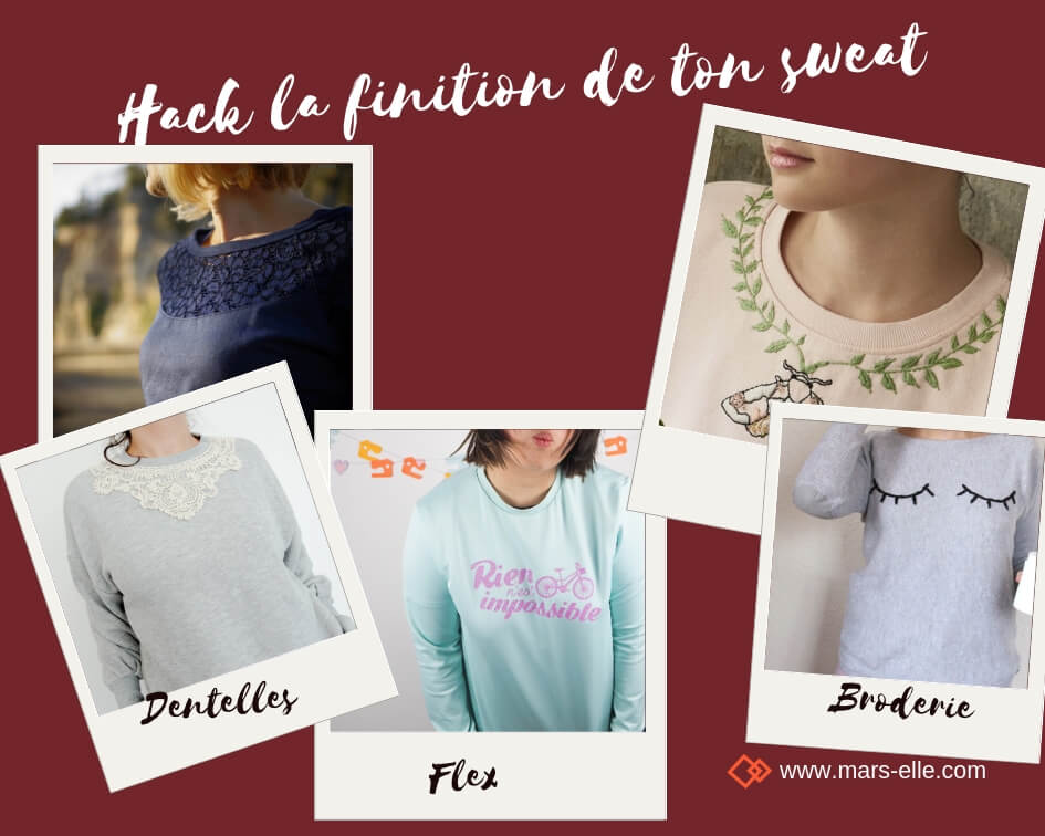 tutoriel hack modification patron couture sweat molleton bio mars-elle broderie flex dentelles