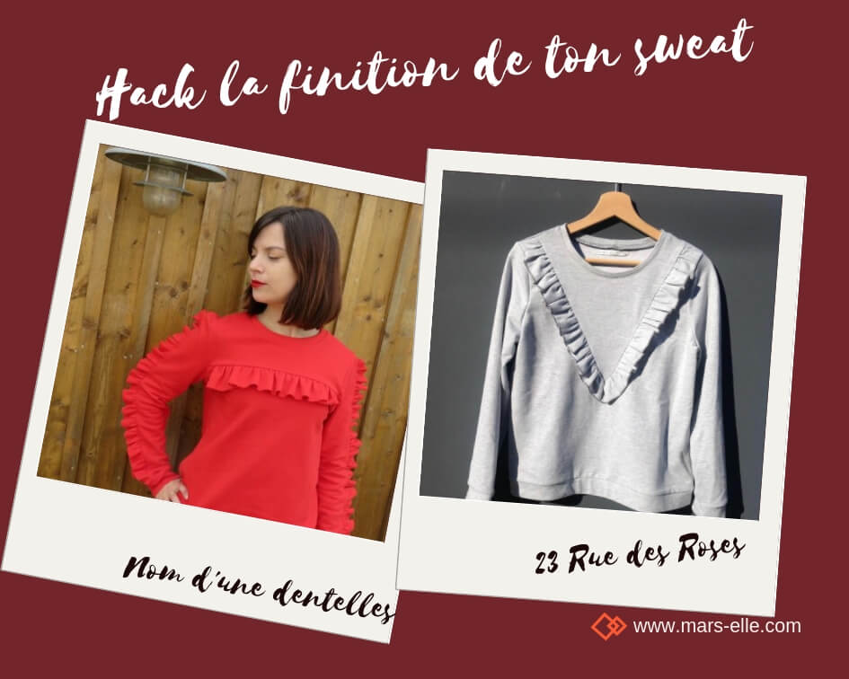 tutoriel hack modifiction patron couture sweat molleton bio mars-elle volants tutoriel