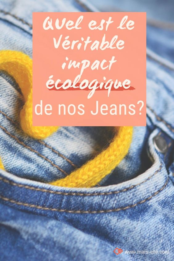 Jeans pollution tissu bio denim bio Mars-ELLE