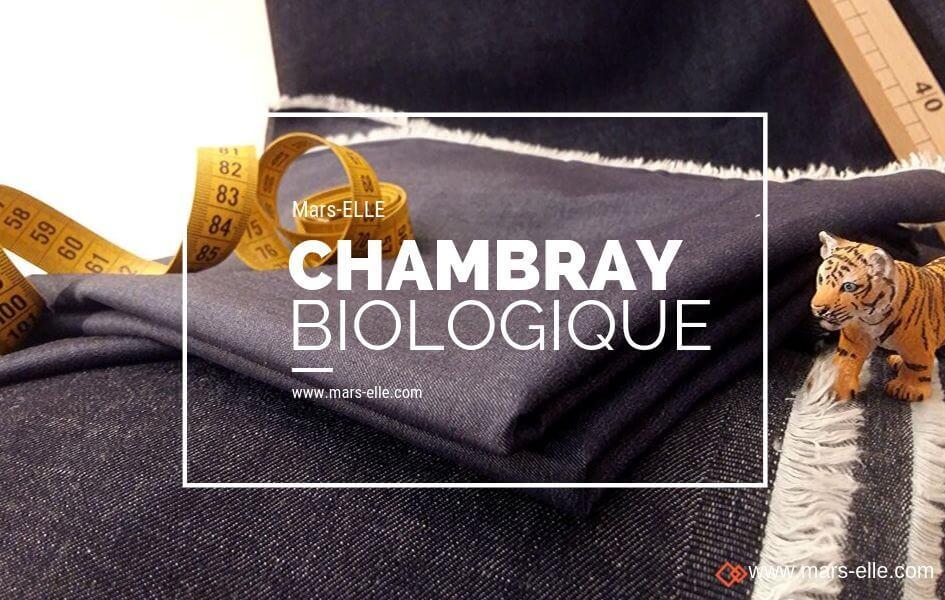 chambray biologique coton bio couture mars-elle